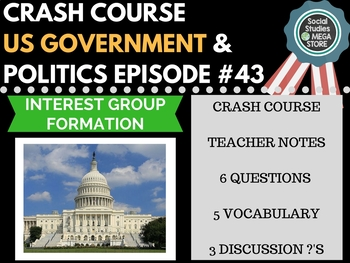 Interest Group Formation: Crash Course Government and Poli