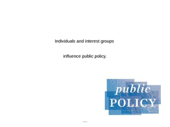 Interest Groups, Individuals, and Public Policy power point (CE.9b)