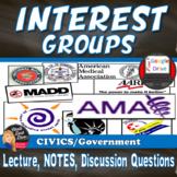 Interest Groups Power Point Presentation & CLOZE notes (CIVICS)