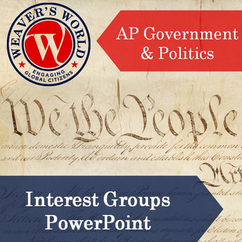 AP Gov Interest Groups PowerPoint with Lecture Notes