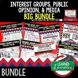 Interest Groups, Public Opinion, & Media Bundle (Civics and Government BUNDLE)