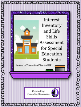 Interest Inventory and Life Skills Assessment for Transition Planning