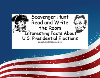 U.S.Presidential Elections Scavenger Hunt-Interesting Facts- Read The Room
