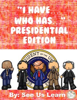 """Interesting Presidential Facts """"I Have... Who Has?"""" Game"""