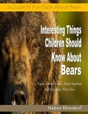 Interesting Things Children Should Know About Bears