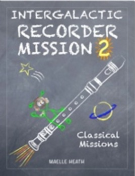 Intergalactic Recorder Mission 2 Classical Missions Badges
