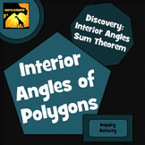 Interior Angles of Polygons: Inquiry Activity
