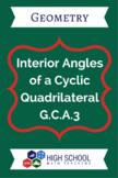 Interior Angles of a Cyclic Quadrilaterals Lesson Plan G.C.A.3