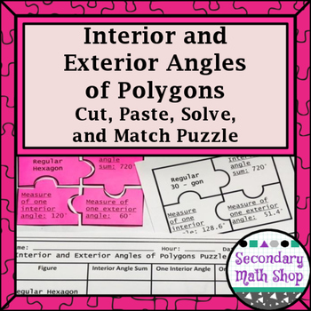 Interior & Exterior Angles of Polygons Cut, Paste, Solve,