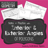 Interior & Exterior Angles of Polygons: Notes & Practice