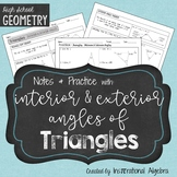 Interior & Exterior Angles of Triangles: Notes and Practice