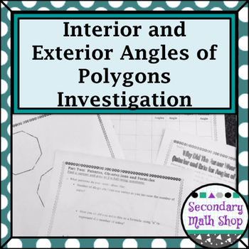 Polygons   Interior U0026 Exterior Angles Of Polygons Investigation Act. U0026  Homework