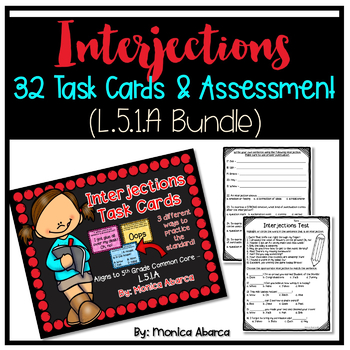 Interjections Bundle - Task Cards & Assessment (L.5.1.a)