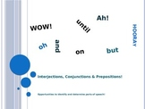 Interjections, Conjunctions & Prepositions *please rate*