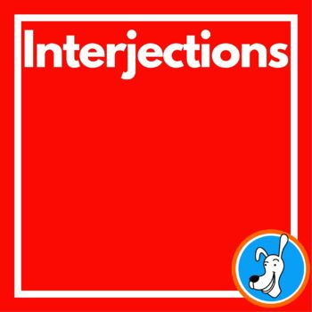 Interjections:  Grammar PowerPoint 7