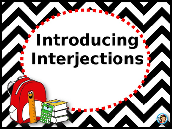 Interjections Powerpoint with School House Rock Video