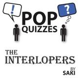Interlopers Pop Quiz & Discussion Questions (by Saki)