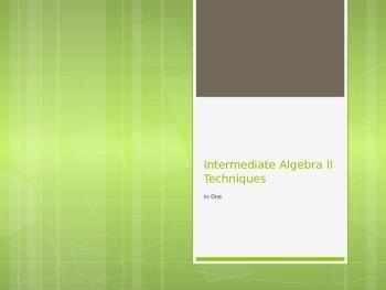 Intermediate Algebra II Techniques in One