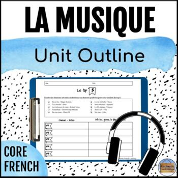 Intermediate Core French Unit Outline: Music