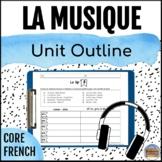 Intermediate Core French Unit Outline: Music