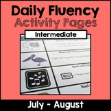 """Intermediate """"Daily Fluency"""" Activity Pack (July - August)"""
