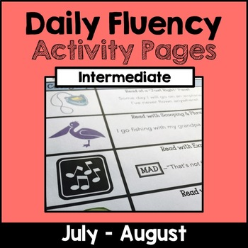 "Intermediate ""Daily Fluency"" Activity Pack (July - August)"
