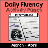 """Intermediate """"Daily Fluency"""" Activity Pack (March - April)"""