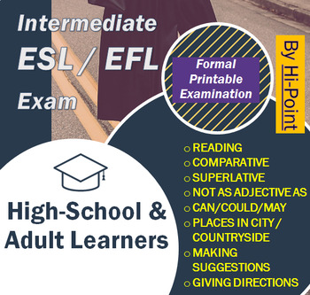 Intermediate ESL/EFL English Exam: Comparative Superlative + PowerPoint Revision