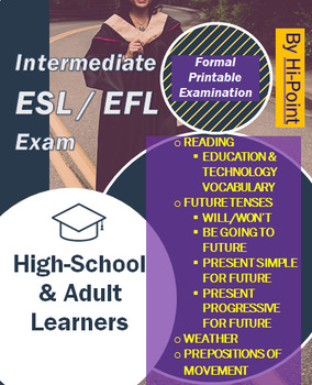 Intermediate ESL/EFL English Exam: Education; Future; Weather + Test Revision