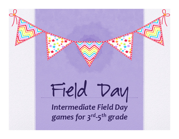 Intermediate Field Day Games