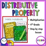 Intermediate Interactive Notebook Distributive Property Multiplication