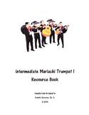 Intermediate Mariachi Trumpet 1 Resource Book