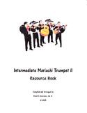 Intermediate Mariachi Trumpet 2  Resource Book
