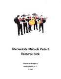 Intermediate Mariachi Violin 2 Resource Book
