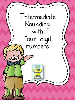 Intermediate Rounding (tens, hundreds, and thousands)