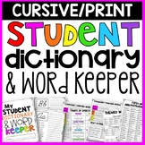 Student Dictionary: Cursive & Print WITH INCREDIBLE BONUSES!