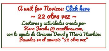 """Novice & Intermediate Unit: La Lotería Navideña ~ 2018 ~ """"22 otra vez"""" + bonus"""
