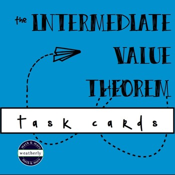 CALCULUS Intermediate Value Theorem - task cards