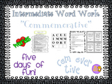 """Word Work and Vocabulary 5-Day Intermediate Unit """"COMMEMORATIVE"""""""