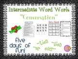"""Word Work and Vocabulary 5-Day Intermediate Unit """"CONVERSATION"""""""