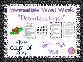 "Word Work and Vocabulary 5-Day Intermediate Unit ""DECONTAMINATE"""