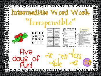"""Word Work and Vocabulary 5-Day Intermediate Unit """"IRRESPONSIBLE"""""""