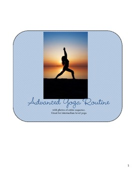 Intermediate and Advanced Level Yoga Routine