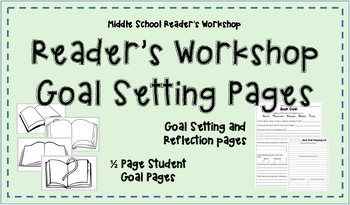 Intermediate and Middle School Reader's Workshop Goal Setting