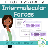 Chemistry: Intermolecular Forces