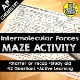 Intermolecular Forces Activity - MAZE