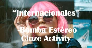 Internacionales (Bomba Estéreo) Cloze Activity: Nationalities/Ser (No prep!)
