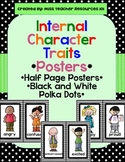 Internal Character Traits - Posters - Black and White Polka Dots
