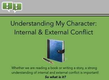 Internal Conflict and External Conflict