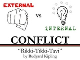 Internal and External Conflict - Rikki-Tikki-Tavi